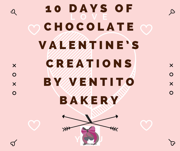 10 days of Chocolate Valentines