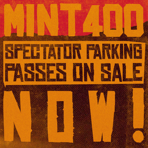 2017 Mint 400 SPEC 1-4 & PRIMM Spectator Parking Pass