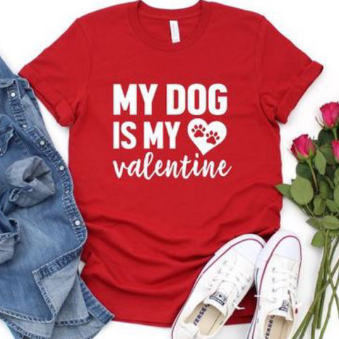 My Dog Is My Valentine Graphic Tee: Red