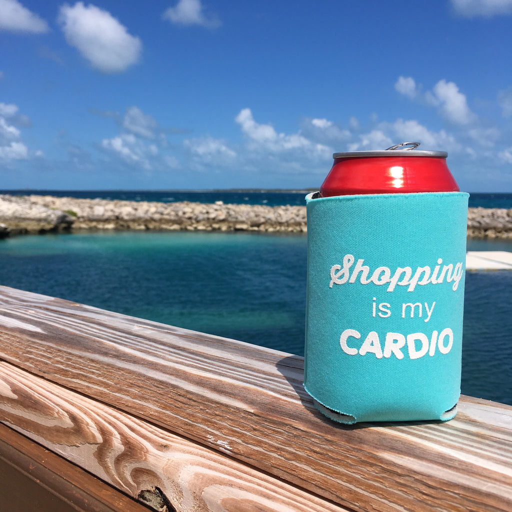 Shopping is my Cardio Koozie