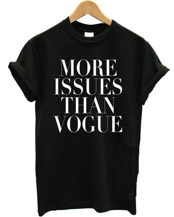 MORE ISSUES THAN VOGUE Tshirt For Men Women Cotton Casual Shirt Top Tees S-XXXL Drop Ship
