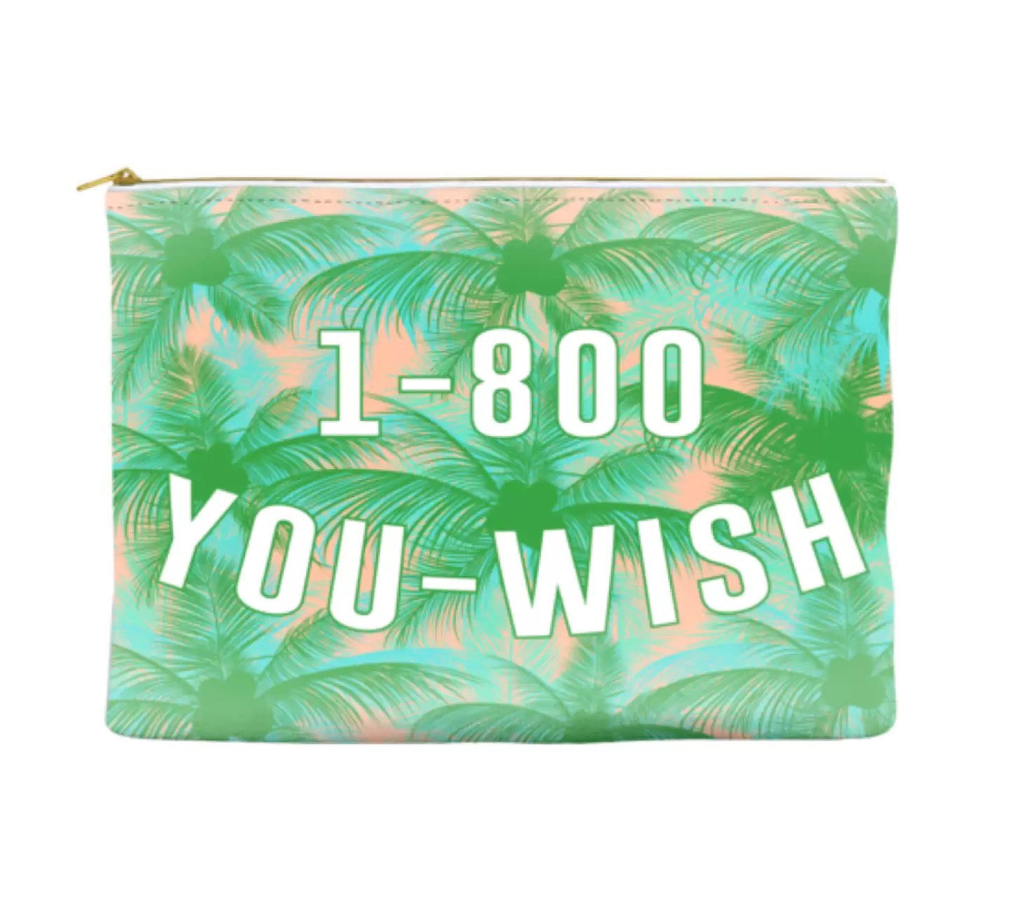 1-800-YOU-WISH Pouch