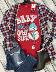 Cold Outside Snowman Tee (S-2X)