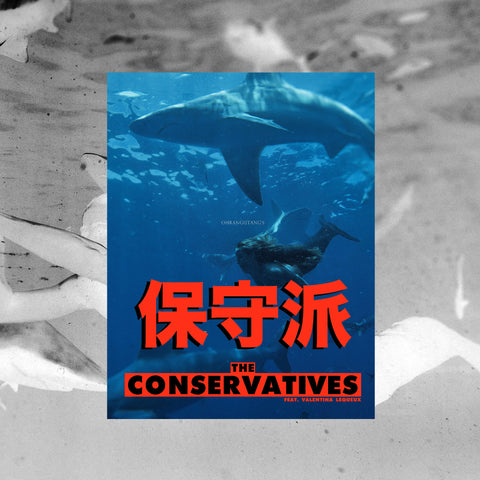 THE CONSERVATIVES feat VALENTINA LEQUEUX ISSUE 5