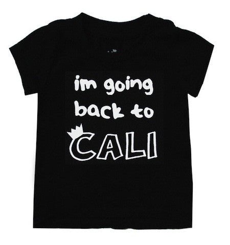 Kira I'm Going Back to Cali Tee