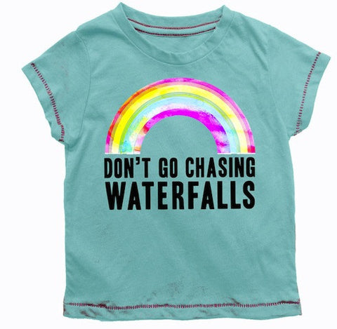 Rowdy Sprouts Don't Go Chasing Waterfalls Flirt Tee