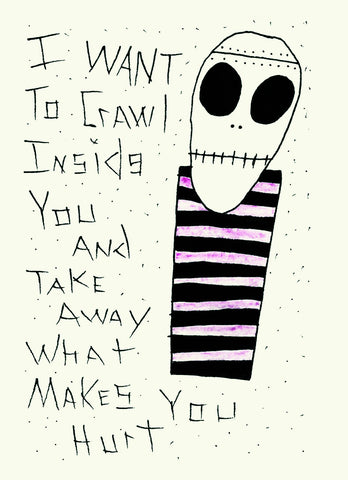 Take Away What Makes You Hurt- limited edition print
