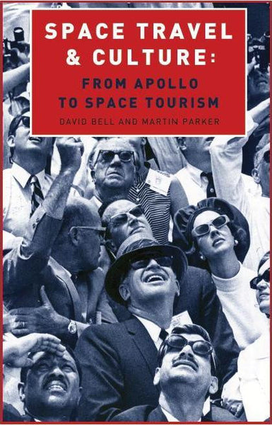 Space Travel and Culture: From Apollo to Space Tourism