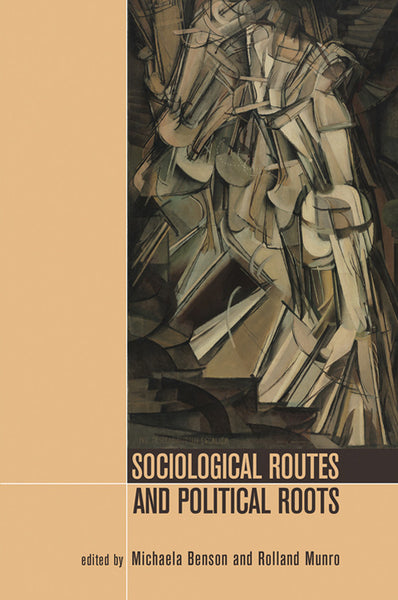 Sociological Routes and Political Roots