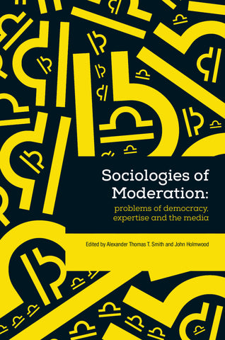 Sociologies of Moderation
