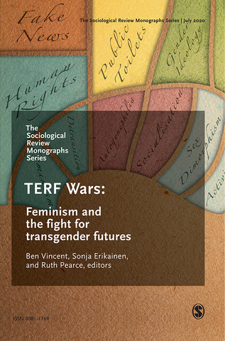 TERF Wars: Feminism and the fight for transgender futures