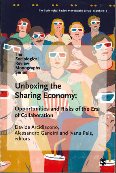 Unboxing the Sharing Economy