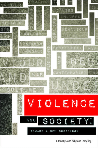 Violence and Society: Toward a New Sociology