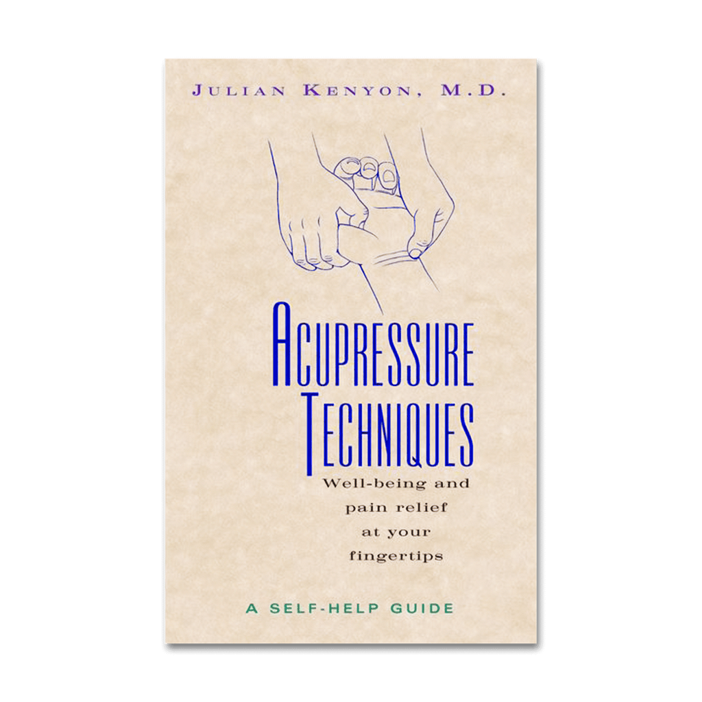 Acupressure Techniques: A Self-Help Guide