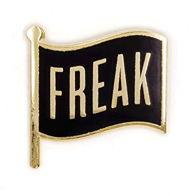 """Freak Flag"" Pin"