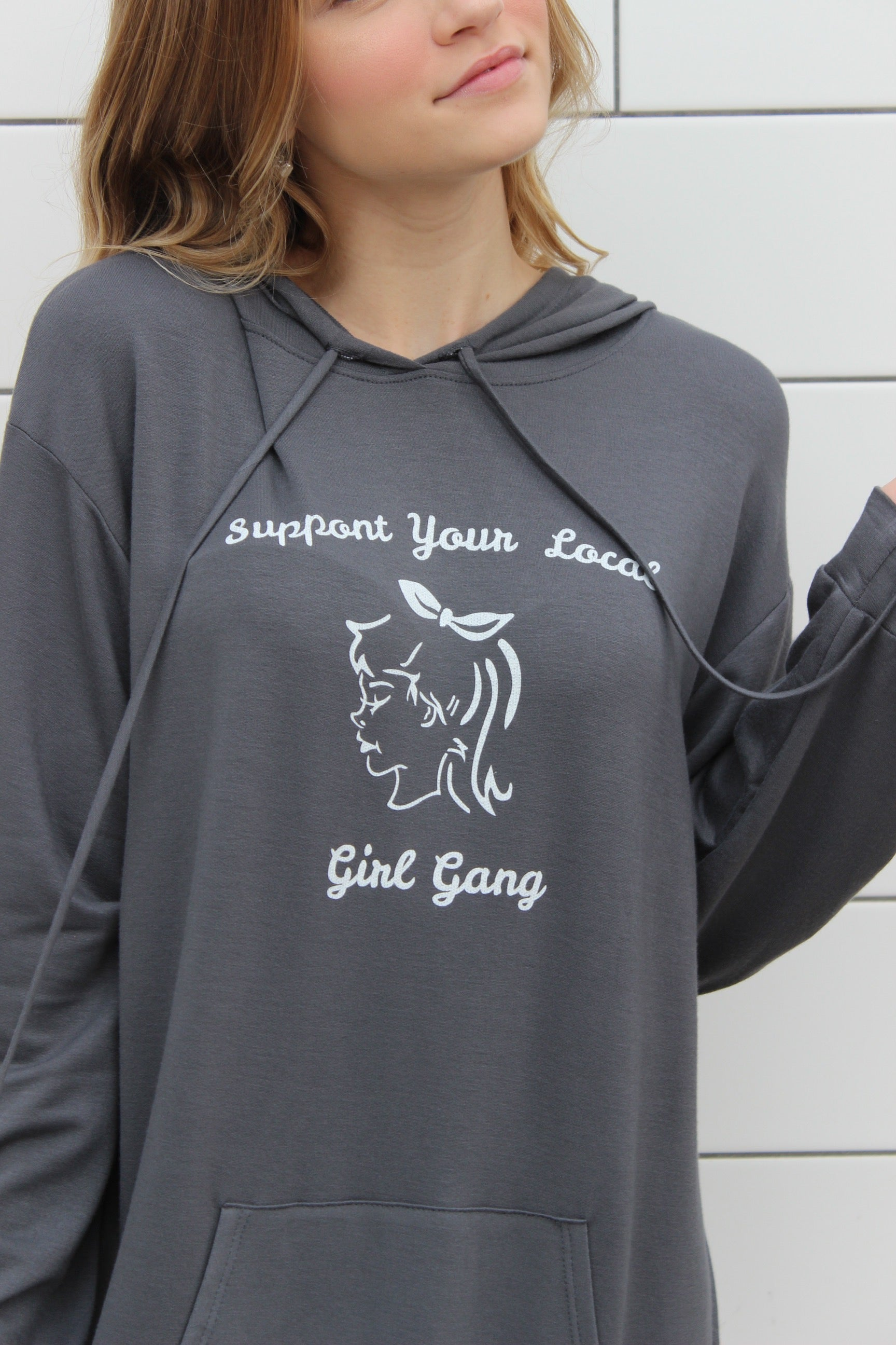 """Support Your Local Girl Gang"" Hoodie"