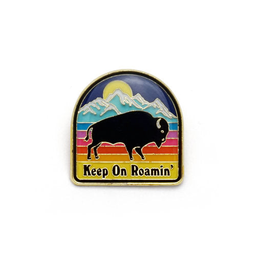 """Keep On Roamin'"" Enamel Pin"