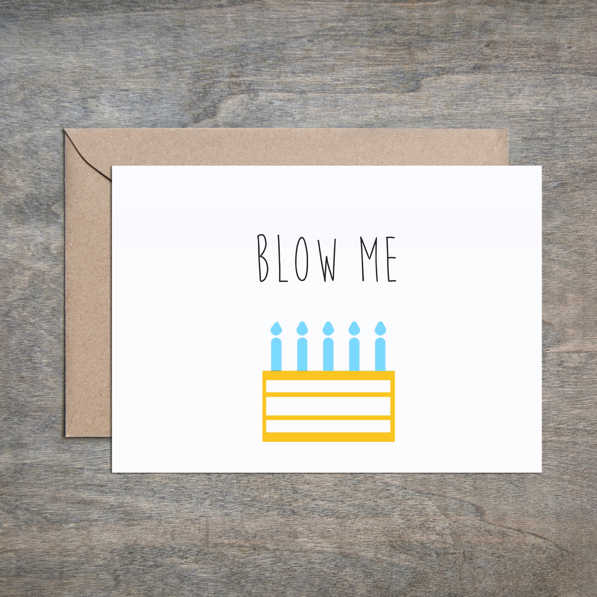 """Blow Me"" Birthday Card"