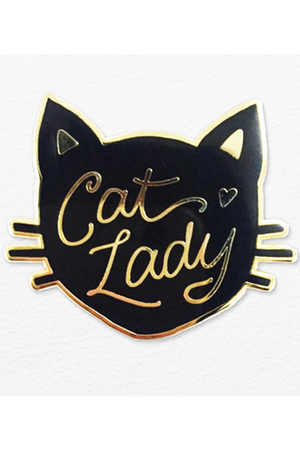 """Cat Lady"" Pin"
