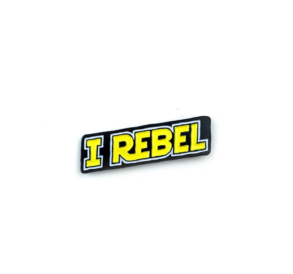 I Rebel Enamel Pin