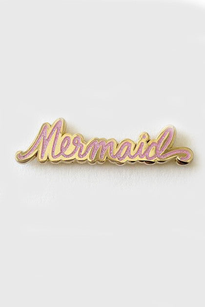 """Mermaid"" Pin"