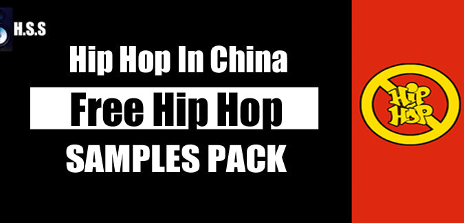 Hip-Hop In China - Free Hip Hop Sample Pack