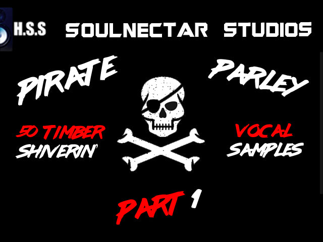 Pirate Parley Pt.1 Pirate Vocals Sample Pack