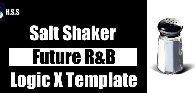 Salt Shaker - Future R&B Logic Pro X Starting Point Template Pack