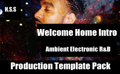 Welcome Home (Intro) - Ambient Electronic R&B Music Production Template Pack