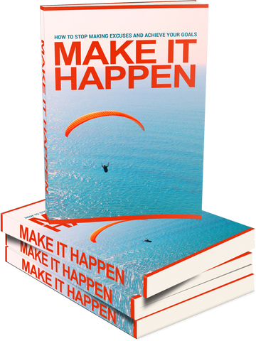 Make It Happen Unleashed!