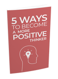 101 Self Help Tips & 5 Ways To Become A Positive Thinker Ebook Bundle