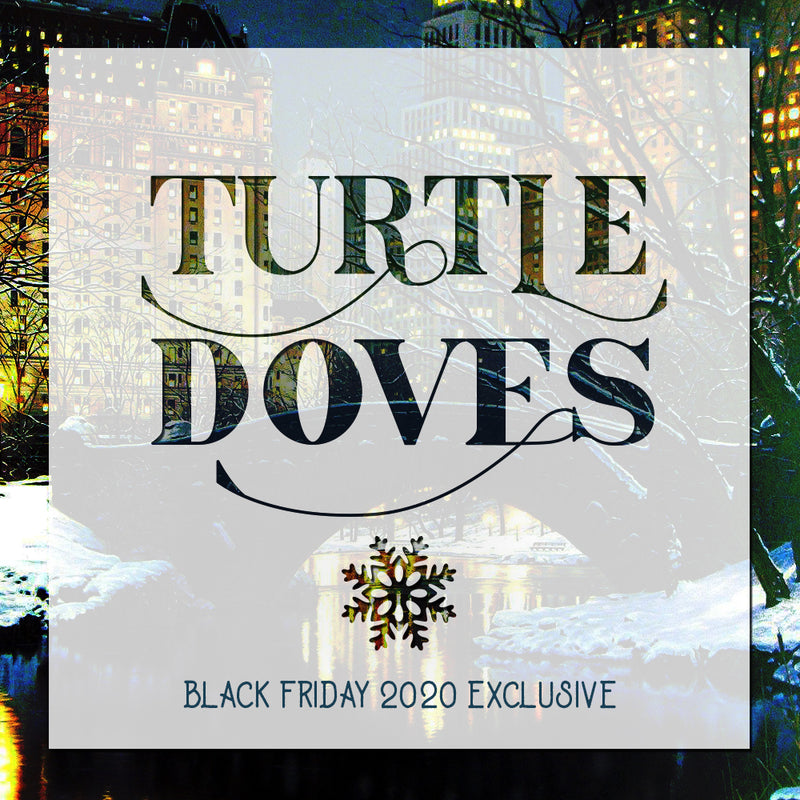 Black Friday 2020 Exclusive - Turtle Doves