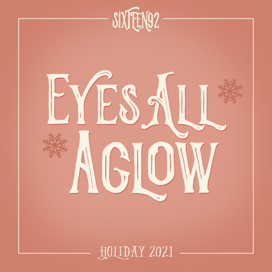 Holiday 2020 - Eyes All Aglow