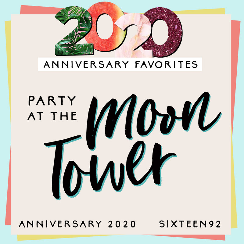 Anniversary Favorites - Party At The Moon Tower