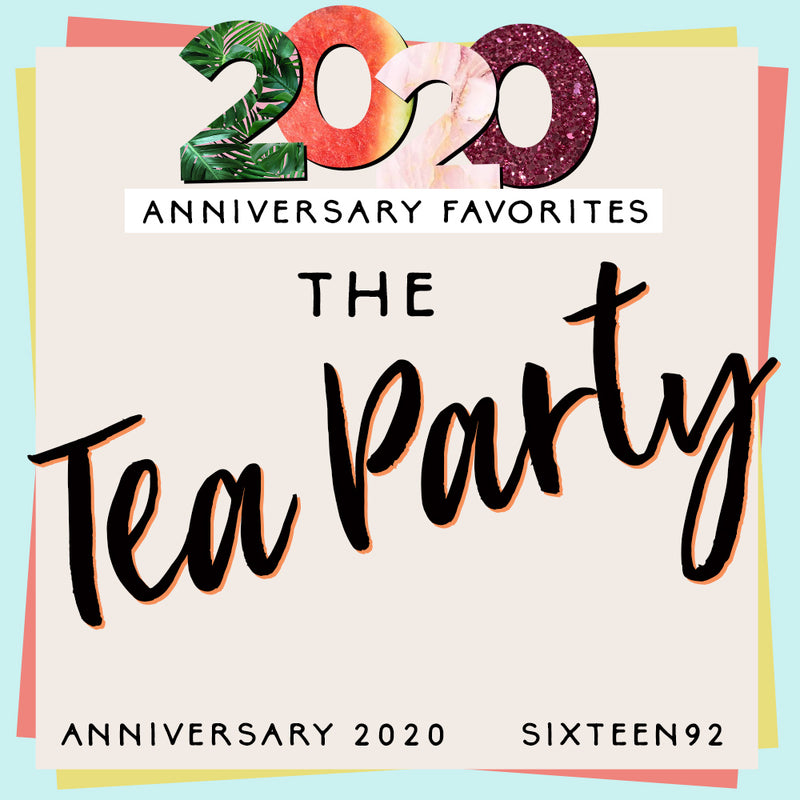 Anniversary Favorites - The Tea Party