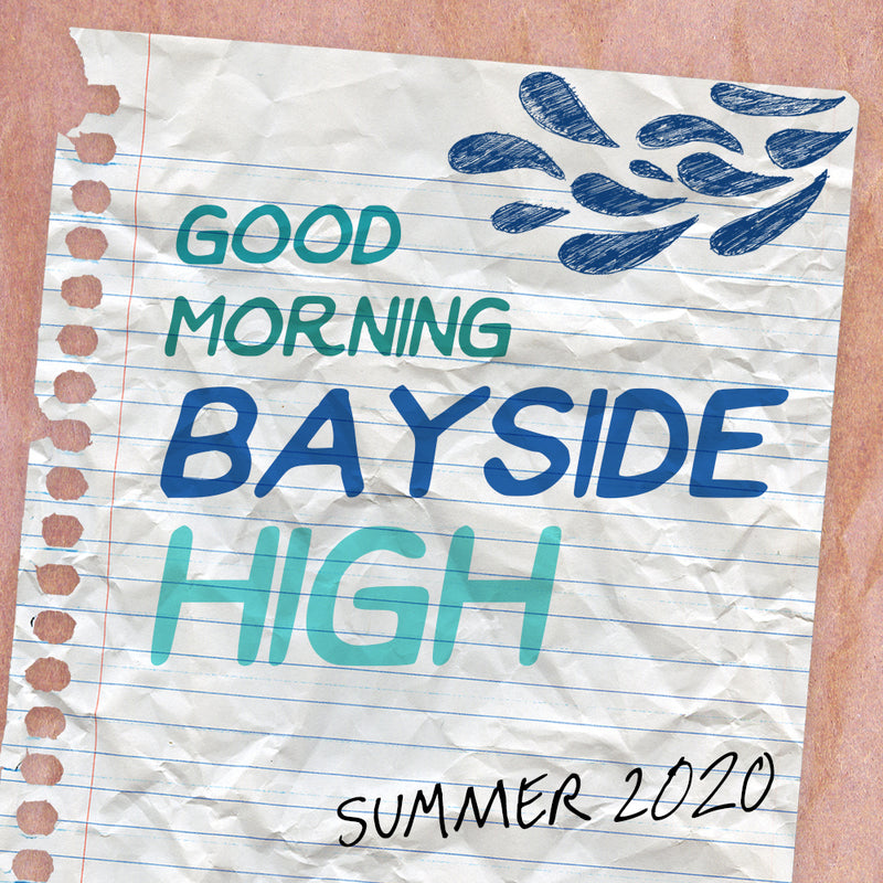 Summer 2020 - Good Morning, Bayside High
