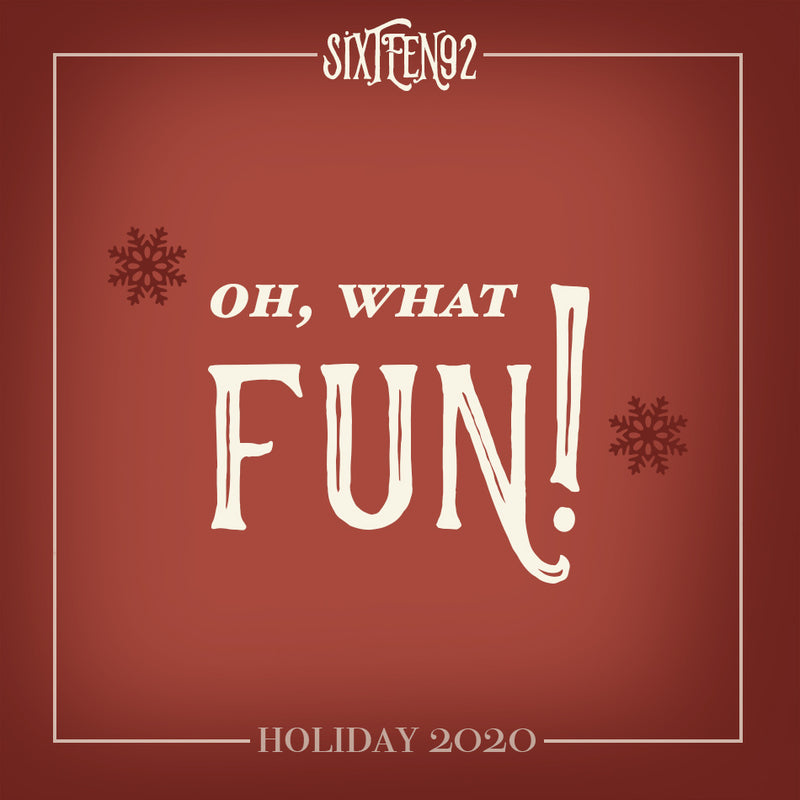 Holiday 2020 - Oh, What Fun!