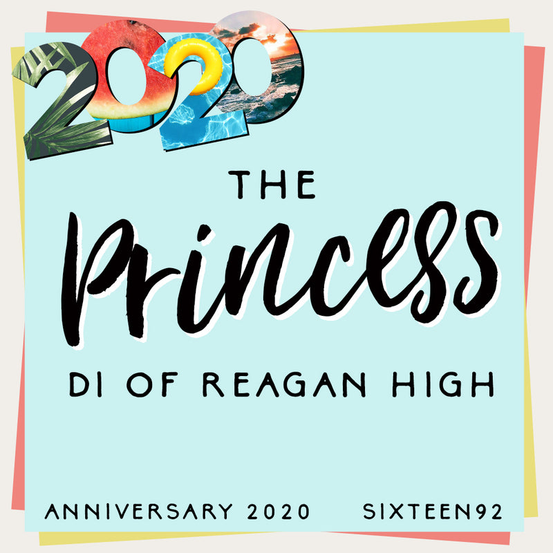The Princess Di Of Reagan High - RESURRECTION Pre-Order
