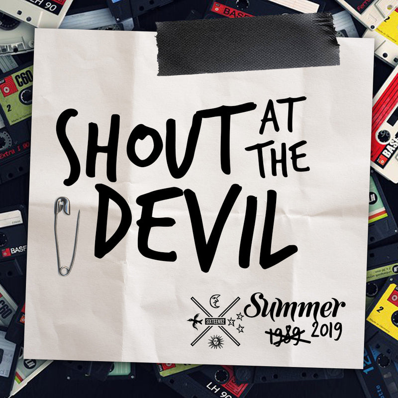 Summer 2019 - Shout At The Devil