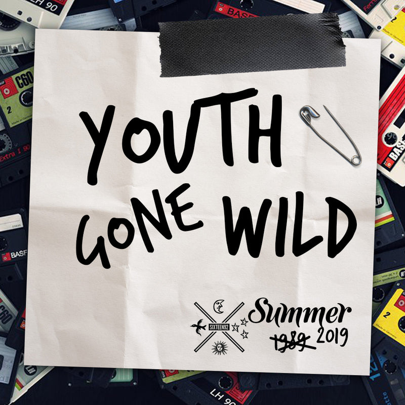 Summer 2019 - Youth Gone Wild