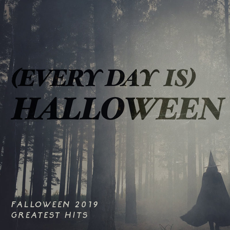 Falloween Greatest Hits  - (Every Day Is) Halloween