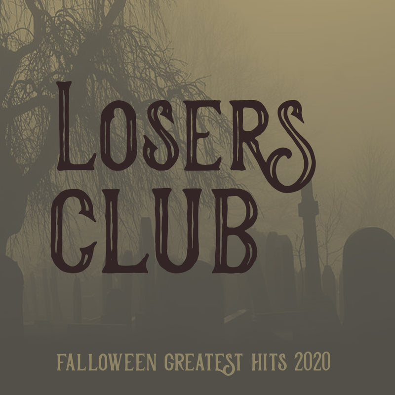 Falloween Greatest Hits - Losers Club
