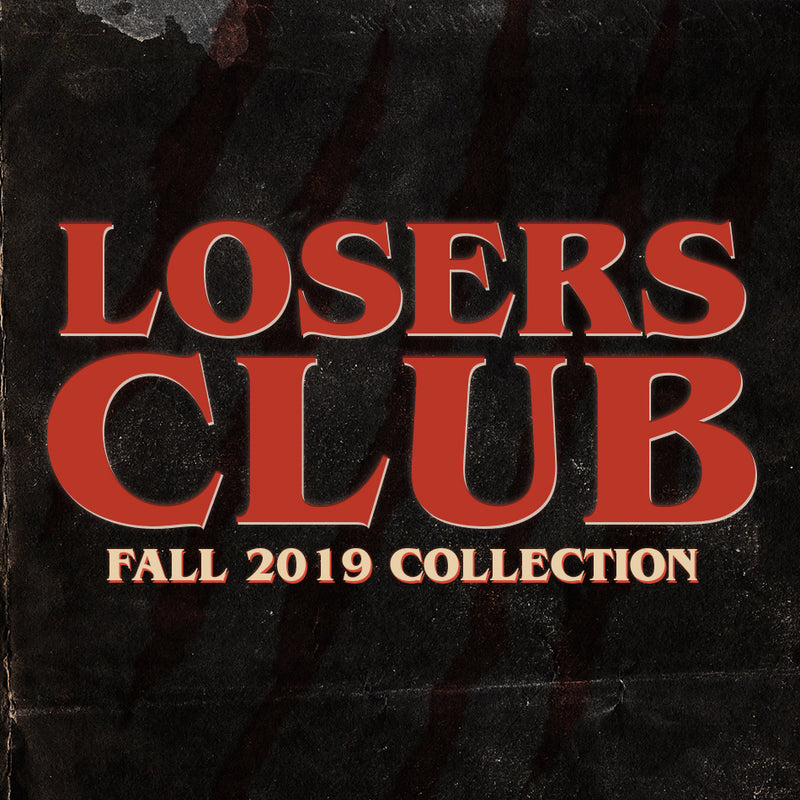 Fall 2019 - Losers Club
