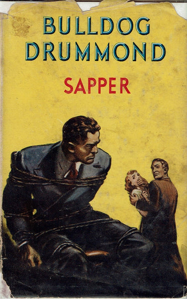 Bulldog Drummond by Sapper [H. C. McNeile] Second edition