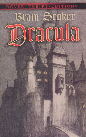 Dracula by Bram Stoker [Dover Thrift Edition]