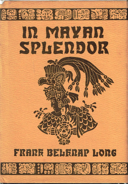 In Mayan Splendor by Frank Belknap Long
