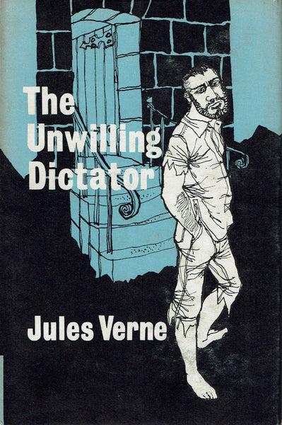 The Unwilling Dictator [Part 2 of Survivors of The Jonathan] by Jules Verne