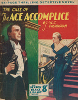 The Case of the Ace Accomplice by W. J. Passingham [Sexton Blake Library # 298]