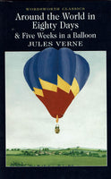 Around the World in Eighty Days and Five Weeks in a Balloon by Jules Verne.