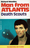Man from Atlantis: Death Scouts by Richard Woodley